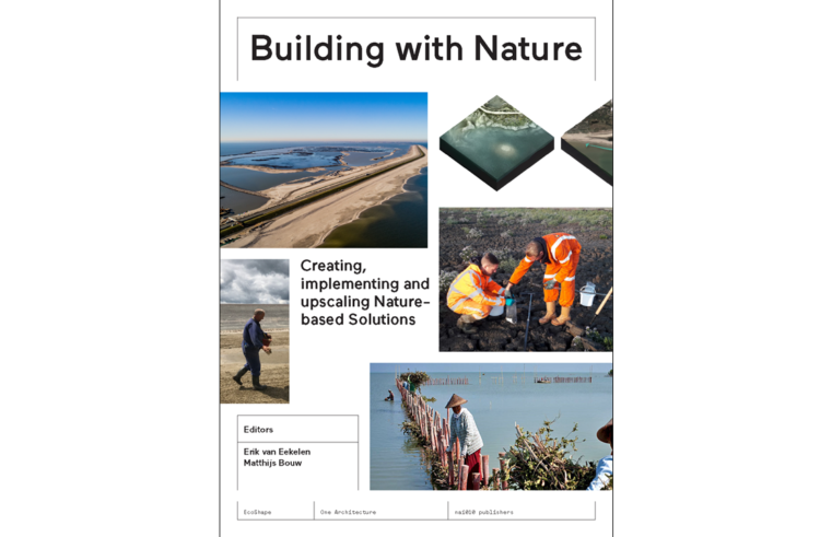 Announcing our upcoming book 'Building with Nature - Creating, Implementing and upscaling Nature-based Solutions'